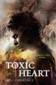 Toxic Heart: A Mystic City Novel