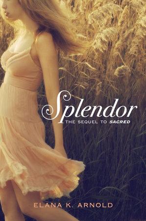 Splendor by Elana K. Arnold