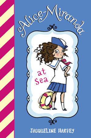 Alice-Miranda At Sea by Jacqueline Harvey