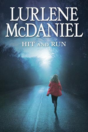 Hit and Run by Lurlene McDaniel