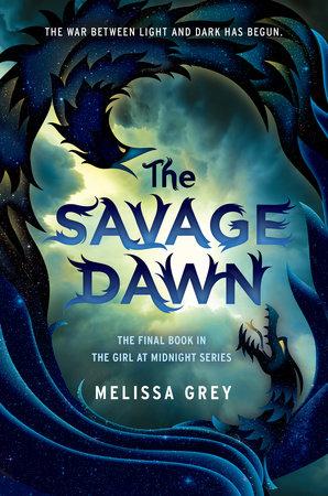 The Savage Dawn by Melissa Grey