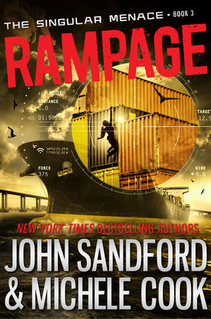 Rampage (The Singular Menace, 3) by John Sandford and Michele Cook