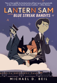Lantern Sam and the Blue Streak Bandits