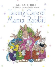 Taking Care of Mama Rabbit