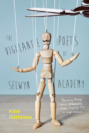The Vigilante Poets of Selwyn Academy by Kate Hattemer