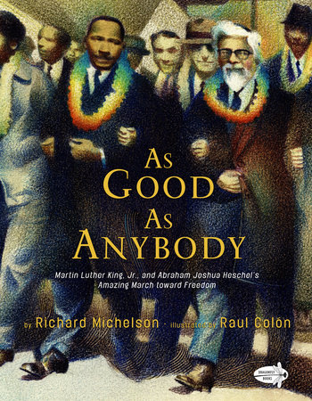 As Good as Anybody by Richard Michelson