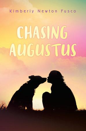 Chasing Augustus by Kimberly Newton Fusco