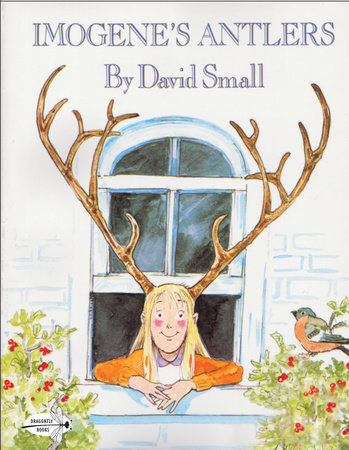 Imogene's Antlers by David Small