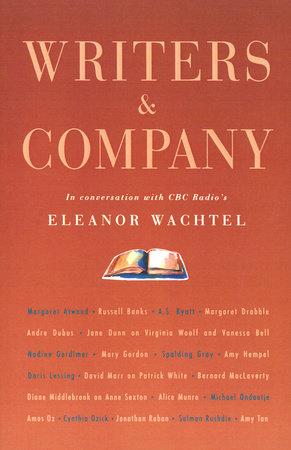 Writers & Company by Eleanor Wachtel