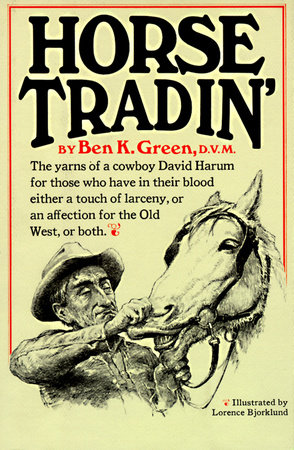 Horse Tradin' by Ben K. Green