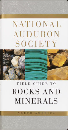 National Audubon Society Field Guide to Rocks and Minerals by NATIONAL AUDUBON SOCIETY
