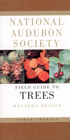 National Audubon Society Field Guide to North American Trees--W by National Audubon Society