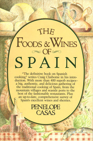 The Foods and Wines of Spain
