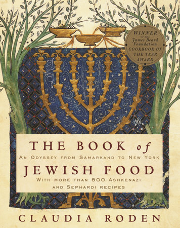 The Book of Jewish Food by Claudia Roden