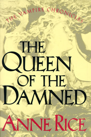 The Queen of the Damned by Anne Rice