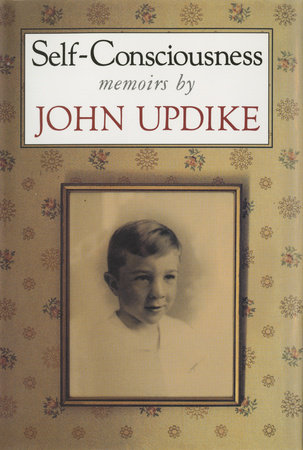 Self-consciousness by John Updike
