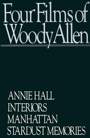 Four Films by Woody Allen