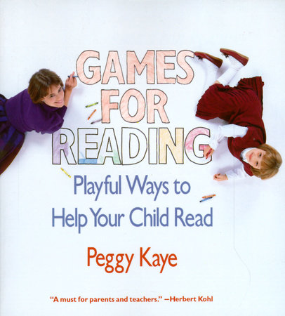 Games for Reading by Peggy Kaye
