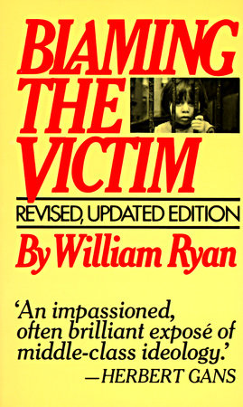 Blaming the Victim by William Ryan
