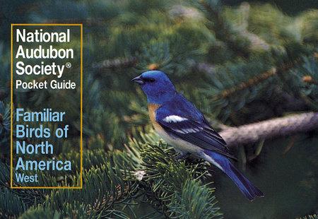 National Audubon Society Pocket Guide to Familiar Birds: Western Region by NATIONAL AUDUBON SOCIETY
