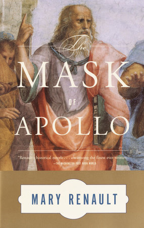 The Mask of Apollo by Mary Renault