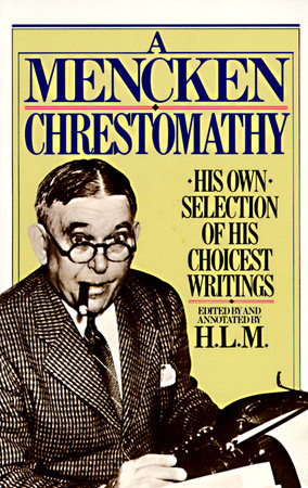 A Mencken Chrestomathy Book Cover Picture