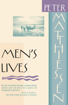 Men's Lives by Peter Matthiessen