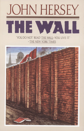THE WALL by John Hersey