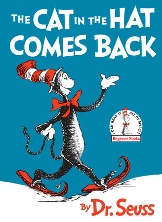 The Cat in the Hat Come Back by Dr. Seuss