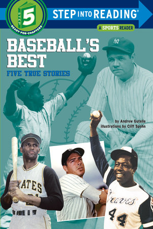 Baseball's Best: Five True Stories by Andrew Gutelle
