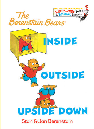 Inside Outside Upside Down by Stan Berenstain and Jan Berenstain