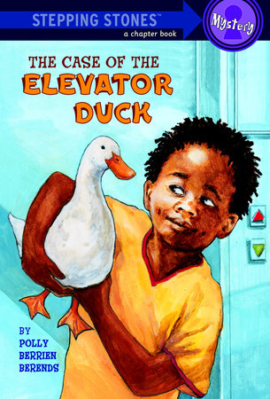 The Case of the Elevator Duck by Polly Berrien Berends