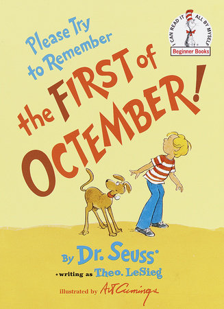 Please Try to Remember the First of Octember by Theo. LeSieg and Dr. Seuss