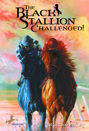 The Black Stallion Challenged by Walter Farley