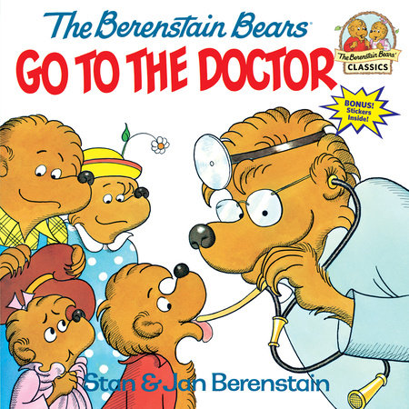 The Berenstain Bears Go to the Doctor