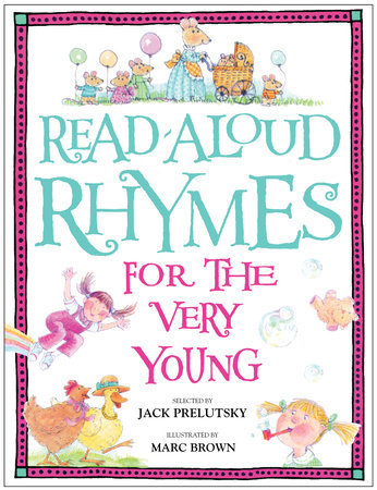 Read-Aloud Rhymes for the Very Young by
