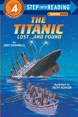 The Titanic: Lost and Found by Judy Donnelly