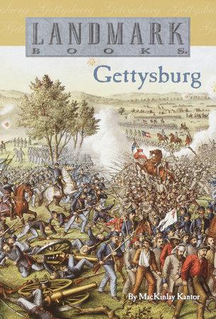 Gettysburg by MacKinlay Kantor