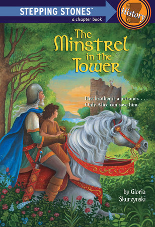 The Minstrel in the Tower by Gloria Skurzynski