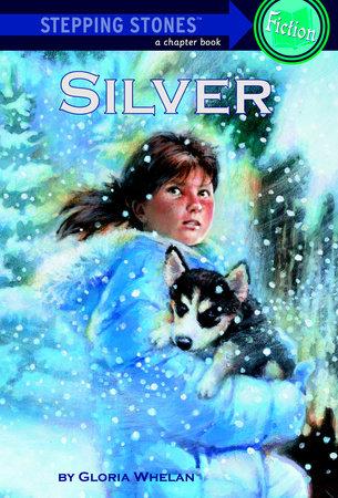 Silver by Gloria Whelan