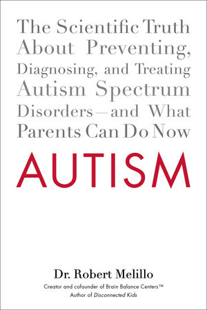 Autism by Robert Melillo