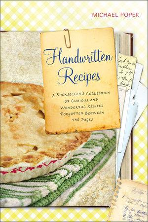 Handwritten Recipes by Michael Popek