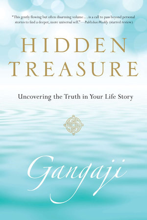 Hidden Treasure by Gangaji
