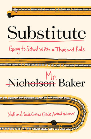 Substitute by Nicholson Baker