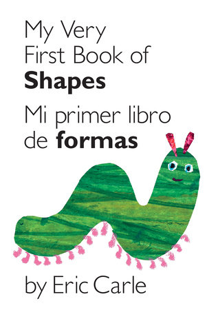 SE My Very First Book of Shapes UK Ed. by Eric Carle