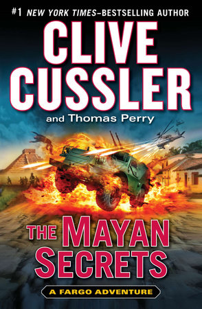 The Mayan Secrets Free Preview by Clive Cussler and Thomas Perry