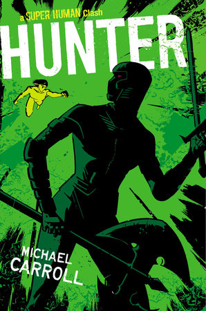 Hunter by Michael Carroll
