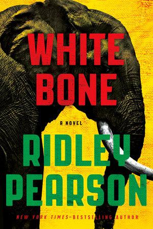 White Bone by Ridley Pearson