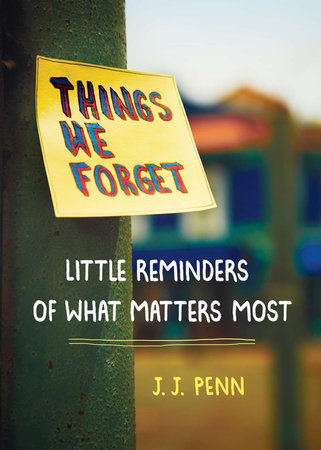 Things We Forget by J. J. Penn