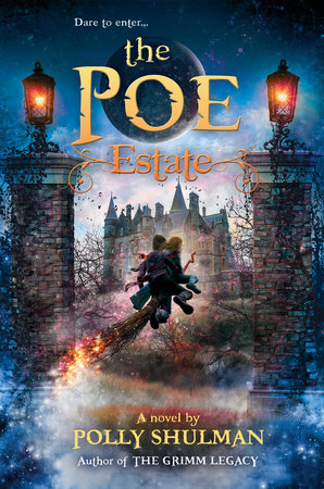 The Poe Estate by Polly Shulman